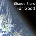 shapedsignsforgood